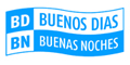 BUENOS DÍAS BUENAS NOCHES